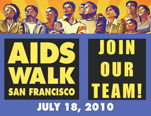 AIDS WALK SAN FRANCISCO, July 18 1020 - JOIN OUR TEAM!